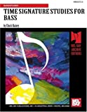 img - for TIME SIGNATURE STUDIES FOR BASS book / textbook / text book