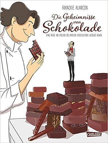 Franckie Alarcon - Die Geheimnisse von Schokolade