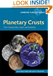 Planetary Crusts: Their Composition,...