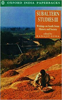 subaltern studies 82 odisha review november - 2014 opinion he used the words 'history from down below' italian marxist thinker antonio gramshi has used the word 'subaltern' for.