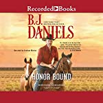 Honor Bound | B. J. Daniels