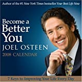 Become A Better You: 2008 Day-to-Day Calendar (0740771884) by Osteen, Joel