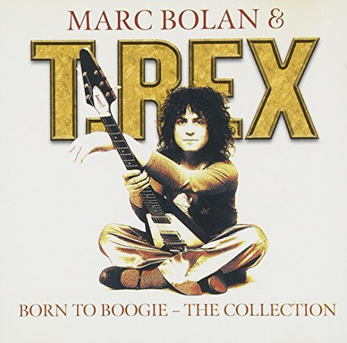 T. Rex - Born To Boogie: The Collection - Zortam Music