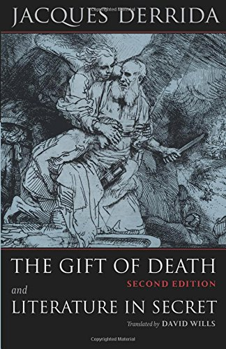 The Gift of Death, Second Edition & Literature in Secret: AND Literature in Secret (Religion and Postmodernism)