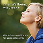 Inner Wellbeing: Develop Core Wellbeing with Linda Hall | Linda Hall