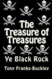 The Treasure of Treasures - Part 1 Ye Black Rock: The Tales of Hector Hornsmith (Volume 1)