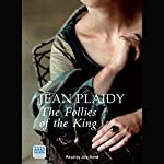 The Follies of the King | Jean Plaidy