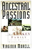 Ancestral Passions: The Leakey Family and the Quest for Humankind