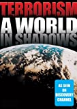 Terrorism: World In Shadows: Islamic Terrorism
