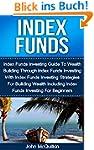 Index Funds: Index Funds Investing Gu...
