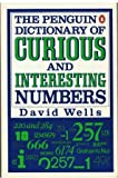 The Penguin Dictionary of Curious and Interesting Numbers (0140080295) by Wells, David