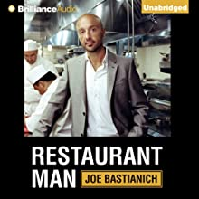 Restaurant Man (       UNABRIDGED) by Joe Bastianich Narrated by Joe Bastianich
