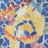 Alora ! by Orient Express (1993-09-29)