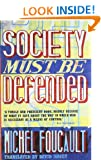Society Must be Defended: Lectures at the Coll�ge de France, 1975-76: Lectures at the College De France, 1975 76