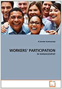 6 Forms of Worker Participation in Management | Company Management