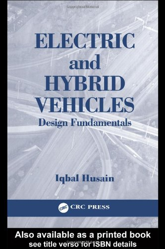 Electric And Hybrid Vehicles: Design Fundamentals