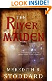 The River Maiden (Once and Future Book 1)