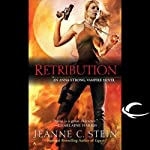 Retribution: Anna Strong, Vampire, Book 5 (       UNABRIDGED) by Jeanne C. Stein Narrated by Dina Pearlman