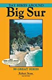 Search : By Robert Stone Day Hikes Around Big Sur: 99 Great Hikes (Second Edition)