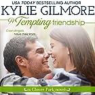 A Tempting Friendship: Clover Park, Book 10 Hörbuch von Kylie Gilmore Gesprochen von: Charles Lawrence