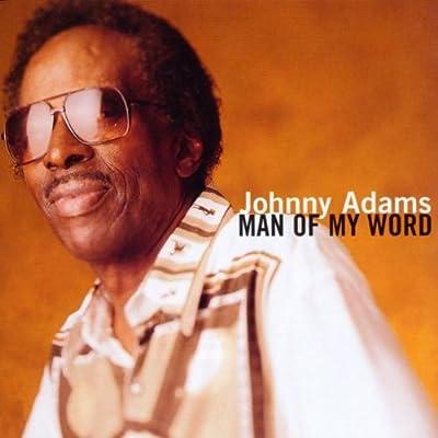 (Blues, Soul-Blues) Johnny Adams - Man Of My Word - 1998, FLAC (tracks+.cue), lossless