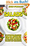 Salads: 37 Little Known Delicious Sal...