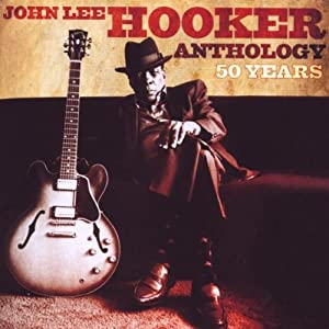 50 Years:John Lee Hooker Anthology