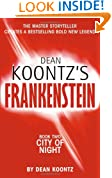 City of Night (Dean Koontz's Frankenstein, Book 2)