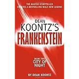 DEAN KOONTZ'S FRANKENSTEIN - Book Two - City of Night ~ Dean Koontz