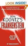 DEAN KOONTZ'S FRANKENSTEIN - Book Two - City of Night
