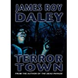 Terror Town ~ James Roy Daley