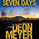 Seven Days (       UNABRIDGED) by Deon Meyer, K. L. Seegers (translator) Narrated by Simon Vance
