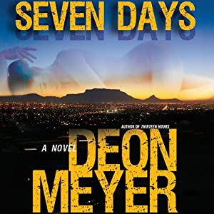 Seven Days | [Deon Meyer, K. L. Seegers (translator)]