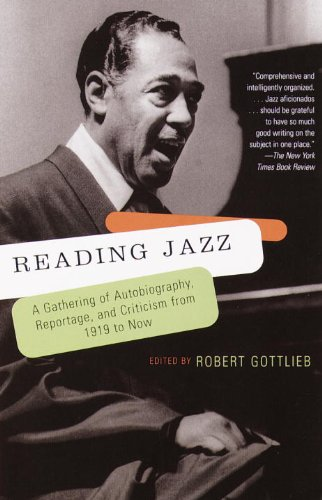 Reading Jazz: A Gathering of Autobiography, Reportage,...
