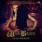 War Bride: The Chained Novellas, Book 2 | Elise Marion