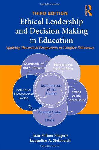 Ethical Leadership and Decision Making in Education:...