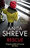 Rescue [ RESCUE BY Shreve, Anita ( Author ) Jun-27-2011[ RESCUE [ RESCUE BY SHREVE, ANITA ( AUTHOR ) JUN-27-2011 ] By Shreve, Anita ( Author )Jun-27-2011 Paperback (0349120609) by Shreve, Anita