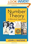 Number Theory: A Historical Approach