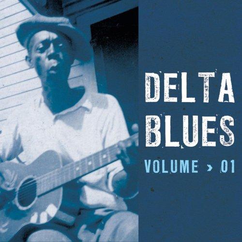 Delta Blues, Vol. 1