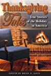 Thanksgiving Tales: True Stories of t...