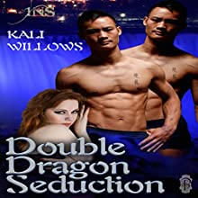 Double Dragon Seduction: 1 Night Stand, Book 106 (       UNABRIDGED) by Kali Willows Narrated by Audrey Lusk