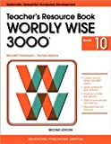 img - for Wordly Wise 3000 Book 10 Teacher Resource Book 2nd Edition (Wordly Wise 3000 2nd Edition) book / textbook / text book