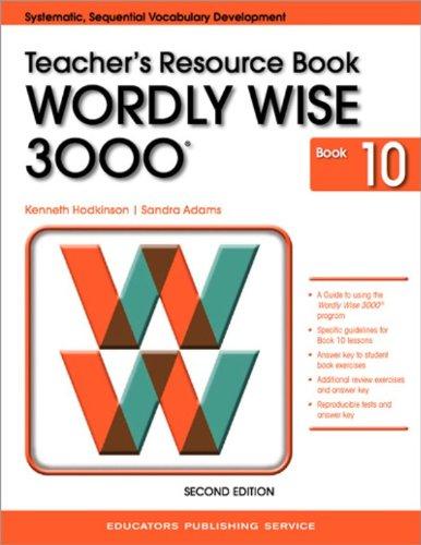 Wordly Wise 3000 Book 10 Teacher Resource Book 2nd Edition (Wordly Wise 3000 2nd Edition)