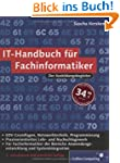 IT-Handbuch f�r Fachinformatiker: F�r...