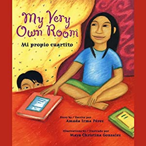 My Very Own Room/Mi Propio Cuartito | [Amada Irma Perez]