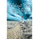 Without Fear of Falling: A Novelby Danielle Boonstra