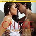 On Fire: Erotic Romance Stories | Rachel Kramer Bussel