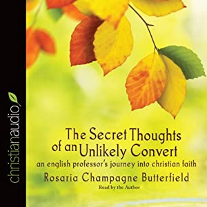 The Secret Thoughts of an Unlikely Convert Audiobook