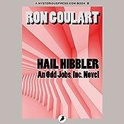 Hail Hibbler: Odd Jobs, Inc., Book 1 | Ron Goulart