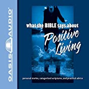 What the Bible Says About Positive Living |  Oasis Audio